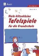 Cover-Bild zu Viele klitzekleine Tafelspiele für die Grundschule von Bartl, Almuth