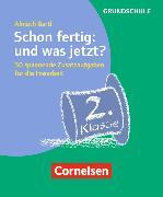 Cover-Bild zu Freiarbeitsmaterial für die Grundschule 2. Schuljahr. Allgemein. Schon fertig: und was jetzt? von Bartl, Almuth