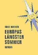 Cover-Bild zu Obexer, Maxi: Europas längster Sommer (eBook)