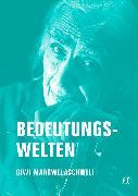 Cover-Bild zu Sundermeier, Jörg: Bedeutungswelten (eBook)
