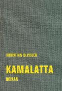 Cover-Bild zu Geissler, Christian: kamalatta (eBook)