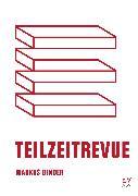 Cover-Bild zu Binder, Markus: Teilzeitrevue (eBook)