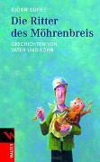 Cover-Bild zu Süfke, Björn: Die Ritter des Möhrenbreis