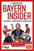 Cover-Bild zu Falk, Christian: Bayern Insider (eBook)