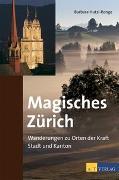 Cover-Bild zu Hutzl-Ronge, Barbara: Magisches Zürich