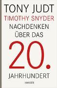 Cover-Bild zu Judt, Tony: Nachdenken über das 20. Jahrhundert