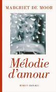 Cover-Bild zu de Moor, Margriet: Mélodie d'amour