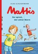 Cover-Bild zu Schlichtmann, Silke: Mattis - Der spinnt, der Lehrer Storm