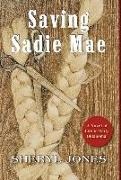 Cover-Bild zu Jones, Sheryl: Sadie Mae: A Novel of Life in Early Oklahoma