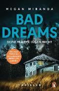 Cover-Bild zu Miranda, Megan: BAD DREAMS - Deine Träume lügen nicht (eBook)