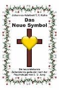 Cover-Bild zu Kühn, Johannes Adalbert T. V.: Das Neue Symbol (eBook)