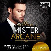 Cover-Bild zu Scott, C. R.: Mister Arcane (ungekürzt) (Audio Download)