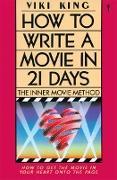 Cover-Bild zu King, Viki: How to Write a Movie in 21 Days