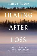 Cover-Bild zu Hickman, Martha W.: Healing After Loss
