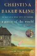 Cover-Bild zu Kline, Christina Baker: A Piece of the World