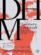 Cover-Bild zu Gross, Raphael (Hrsg.): Historische Urteilskraft 03