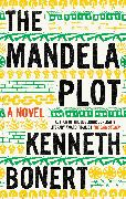 Cover-Bild zu Bonert, Kenneth: The Mandela Plot