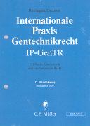 Cover-Bild zu 37. Aktualisierung - Internationales Biotechnologierecht