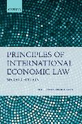 Cover-Bild zu Herdegen, Matthias (Chair for Public, European and International Law, Director of the Institute for Public International Law, University of Bonn): Principles of International Economic Law