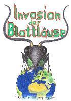 Cover-Bild zu Bieri, Atlant: Invasion der Blattläuse