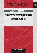 Cover-Bild zu Ratschinski, Günter: Selbstkonzept und Berufswahl