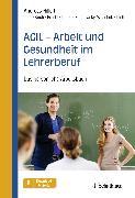 Cover-Bild zu Hillert, Andreas: AGIL - Arbeit und Gesundheit im Lehrerberuf (eBook)