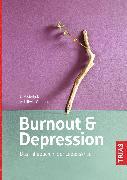 Cover-Bild zu Voderholzer, Ulrich: Burnout & Depression (eBook)