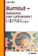 Cover-Bild zu Hillert, Andreas: Burnout - Zeitbombe oder Luftnummer?