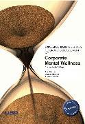 Cover-Bild zu Hillert, Andreas: Erfolgreiches, betriebliches Gesundheitsmanagement mit Corporate Mental Wellness (eBook)