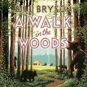 Cover-Bild zu Bryson, Bill: A Walk in the Woods