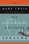 Cover-Bild zu Twain, Mark: Die schreckliche deutsche Sprache