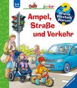 Cover-Bild zu Nieländer, Peter: Wieso? Weshalb? Warum? junior: Ampel, Straße und Verkehr (Band 48)