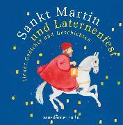 Cover-Bild zu Sankt Martin und Laternenfest von Treyz, Jürgen (Hrsg.)