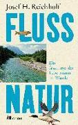 Cover-Bild zu Reichholf, Josef H.: Flussnatur