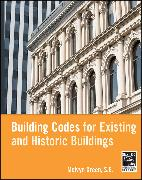Cover-Bild zu Green, Melvyn: Building Codes for Existing and Historic Buildings (eBook)