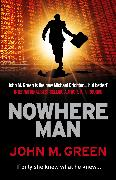 Cover-Bild zu Green, John M.: Nowhere Man (eBook)