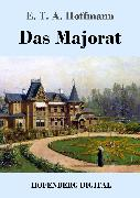 Cover-Bild zu E. T. A. Hoffmann: Das Majorat (eBook)