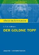Cover-Bild zu Hoffmann, E. T. A.: Der goldne Topf. Königs Erläuterungen (eBook)