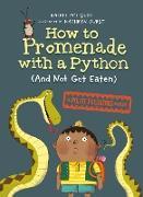 Cover-Bild zu How to Promenade with a Python (and Not Get Eaten) (eBook) von Poliquin, Rachel