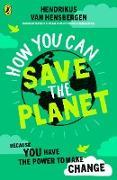 Cover-Bild zu How You Can Save the Planet (eBook) von Hensbergen, Hendrikus van