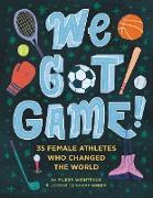 Cover-Bild zu We Got Game! (eBook) von Weintraub, Aileen
