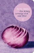 Cover-Bild zu Müller, Herta: Der König verneigt sich und tötet
