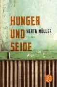Cover-Bild zu Müller, Herta: Hunger und Seide