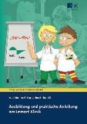 Cover-Bild zu Grönheim, Michael: Ausbildung und praktische Anleitung am Lernort Klinik