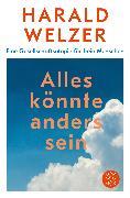 Cover-Bild zu Welzer, Harald: Alles könnte anders sein