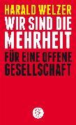 Cover-Bild zu Welzer, Harald: Wir sind die Mehrheit