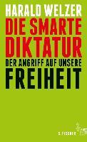 Cover-Bild zu Welzer, Harald: Die smarte Diktatur (eBook)