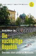 Cover-Bild zu Welzer, Harald (Hrsg.): Die nachhaltige Republik (eBook)
