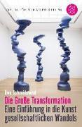 Cover-Bild zu Schneidewind, Uwe: Die große Transformation (eBook)