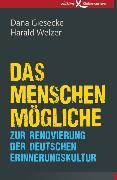 Cover-Bild zu Welzer, Harald: Das Menschenmögliche (eBook)